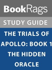 Summary & Study Guide: The Trials of Apollo: Book I: The Hidden Oracle ekitaplar by BookRags