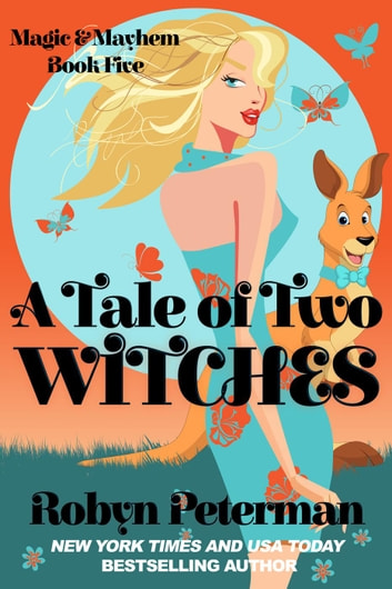 A Tale Of Two Witches - Magic and Mayhem, #5 ebook by Robyn Peterman