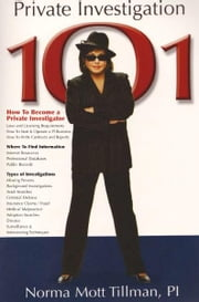 Private Investigation 101 ebook by Norma Tillman