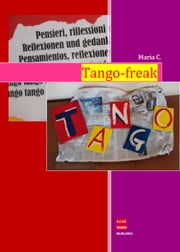 Tango-freak ebook by Maria C.
