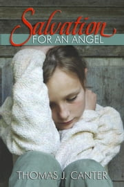 Salvation for an Angel ebook by Thomas Canter