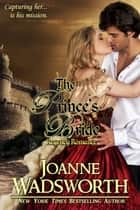 The Prince's Bride - Regency Brides, #5 ebook by Joanne Wadsworth