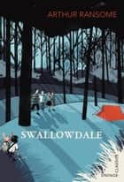 Swallowdale ebook by Arthur Ransome