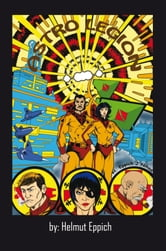 ASTRO LEGION - (A Graphic Novel Script) ebook by Helmut Eppich