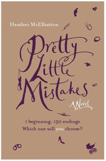 Pretty Little Mistakes Ebook By Heather Mcelhatton 9781472207166