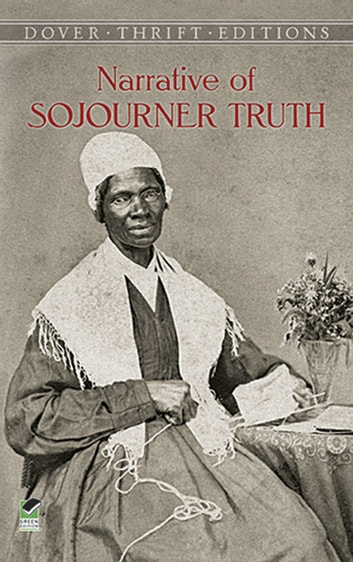 Narrative of Sojourner Truth ebook by Sojourner Truth