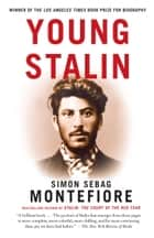 Young Stalin ebook by Simon Sebag Montefiore