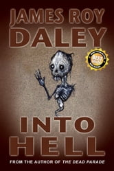 Into Hell ebook by James Roy Daley