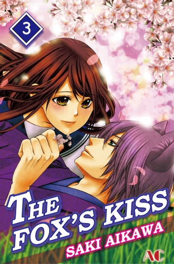 THE FOX'S KISS - Volume 3 ebook by Saki Aikawa