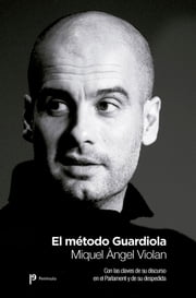 El método guardiola ebook by Miquel Àngel Violan