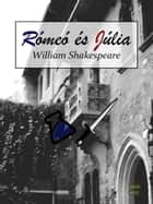 Rómeo és Júlia ebook by William Shakespeare