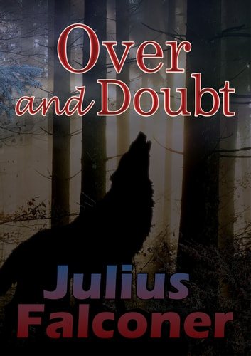 Over and Doubt ebook by Julius Falconer