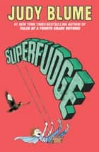 Superfudge ebook by Judy Blume