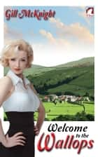 Welcome to the Wallops ebook by Gill McKnight