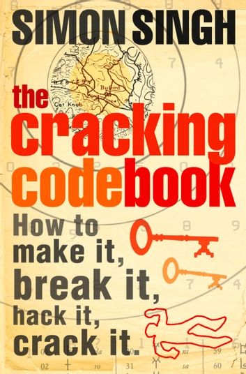The Cracking Code Book ebook by Simon Singh