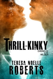 Thrill-Kinky ebook by Teresa Noelle Roberts