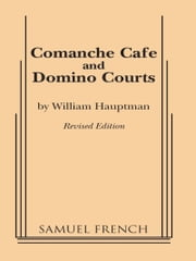 Comanche Cafe or Domino Courts ebook by William Hauptman