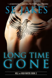 Long Time Gone ebook by SE Jakes,Stephanie Tyler