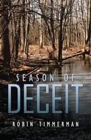 SEASON OF DECEIT ebook by ROBIN TIMMERMAN
