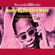 Never Again Once More audiobook by Mary B. Morrison