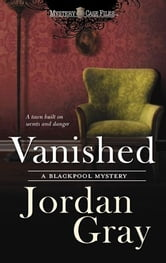 Vanished ebook by Jordan Gray