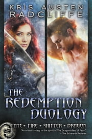 Redemption: The Complete Fate Fire Shifter Dragon Third Duology - Fate Fire Shifter Dragon Box Sets, #3 ebook by Kris Austen Radcliffe