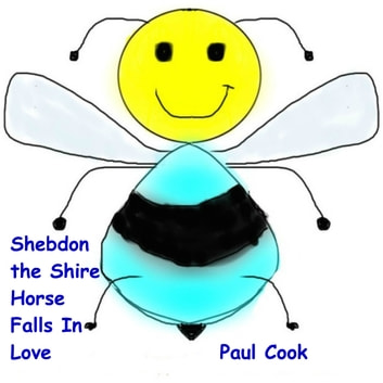Shebdon the Shire Horse Falls in Love audiobook by Paul Cook