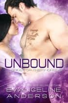 Unbound...Book 19 in the Brides of the Kindred Series ebook by Evangeline Anderson