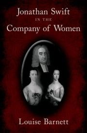 Jonathan Swift in the Company of Women ebook by Louise Barnett