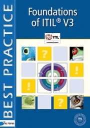 Foundations of ITIL® V3 ebook by Kobo.Web.Store.Products.Fields.ContributorFieldViewModel