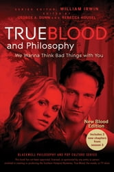 True Blood and Philosophy ebook by William Irwin