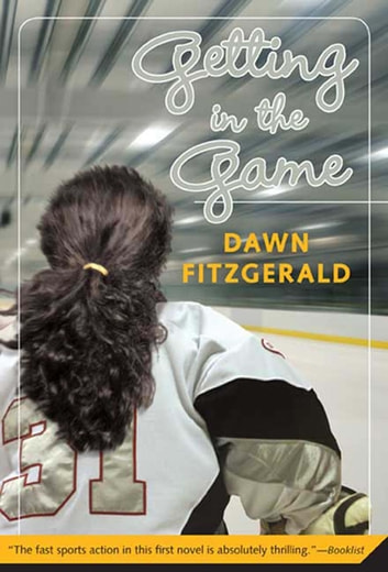 Getting in the Game ebook by Dawn FitzGerald