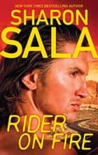 Rider On Fire ebook by Sharon Sala