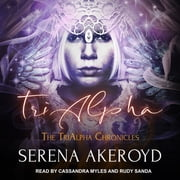 TriAlpha audiobook by Serena Akeroyd