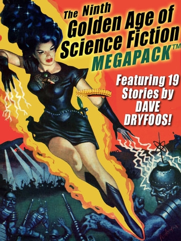 The Ninth Golden Age of Science Fiction MEGAPACK ®: Dave Dryfoos ebook by Dave Dryfoos