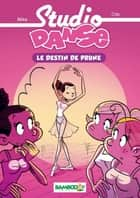 Studio danse Bamboo Poche T01 ebook by Crip, Beka