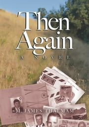 Then Again ebook by M. James Thalman