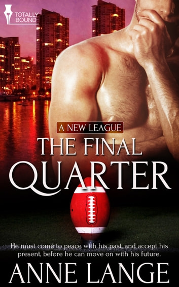 The Final Quarter ebook by Anne Lange