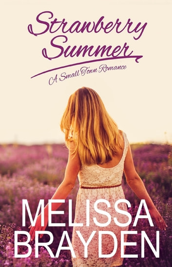 Strawberry Summer ebook by Melissa Brayden