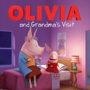 OLIVIA and Grandma's Visit - with audio recording ebook by Cordelia Evans,Shane L. Johnson