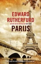Parijs ebook by Edward Rutherfurd