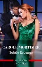 Subtle Revenge ebook by Carole Mortimer