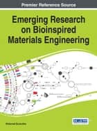 Emerging Research on Bioinspired Materials Engineering ebook by Mohamed Bououdina