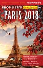 Frommer's EasyGuide to Paris 2018 ebook by Margie Rynn