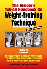 Insider's Guide to Weight Training Technique ebook by Stuart McRobert