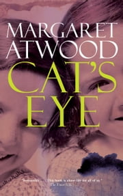 Cat's Eye ebook by Margaret Atwood