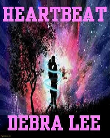 Heartbeat ebook by Debra Lee