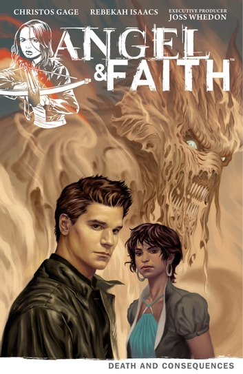 Angel & Faith Volume 4: Death and Consequences ebook by Christos Gage,Joss Whedon