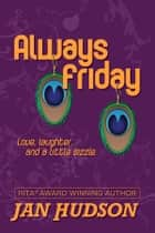 Always Friday ebook by Jan Hudson
