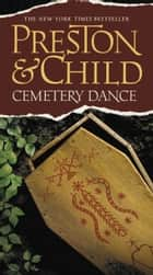 Cemetery Dance ebook by Douglas Preston,Lincoln Child
